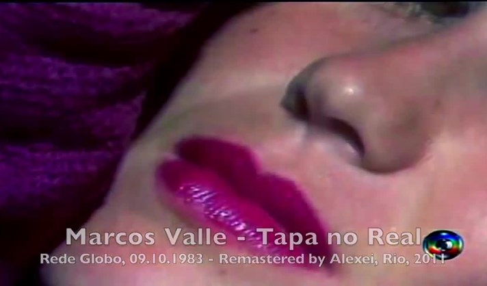 Marcos Valle - Tapa no Real